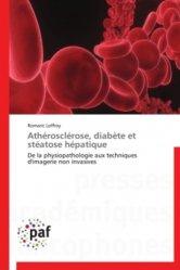 Dernières parutions sur Cardiologie - Médecine vasculaire, Athérosclérose, diabète et stéatose hépatique
