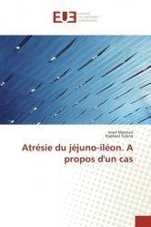 Dernières parutions sur Hépato - Gastroentérologie - Proctologie, Atrésie du jéjuno-iléon. A propos d'un cas