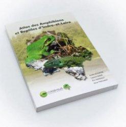 Dernières parutions sur Reptiles, Atlas des amphibiens et reptiles d'Indre et Loire