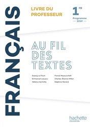 Dernières parutions sur Méthodes de langue, Au fil des textes Français 1re - Livre du professeur - Éd. 2019