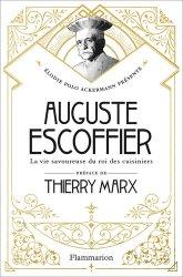 Dernières parutions sur Histoire de la gastronomie, Auguste Escoffier