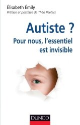 Dernières parutions sur Syndrome d'Asperger, Autiste ?