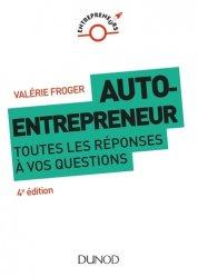 Dernières parutions sur Création d'entreprise, Auto-entrepreneur. Toutes les réponses à vos questions, 4e édition