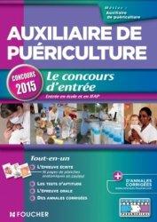Nouvelle édition Auxiliaire de puériculture - Concours d'entrée 2015