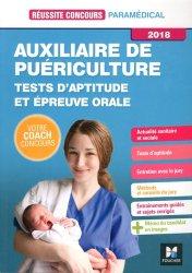 Nouvelle édition Auxiliaire de Puériculture - Tests d'aptitude et épreuve orale 2018