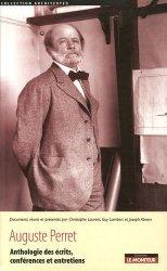 Dernières parutions dans Architextes, Auguste Perret. Anthologie des écrits, conférences et entretiens