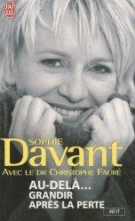 Dernières parutions dans J'ai lu Récit, Au-delà... Grandir après la perte