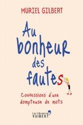Dernières parutions sur Généralités, Au Bonheur des Fautes