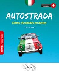 Dernières parutions sur Auto apprentissage (parascolaire), Autostrada B2-C1 (niveau avancé)