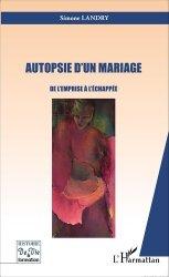 Dernières parutions dans Histoire de vie et formation, Autopsie d'un mariage. De l'emprise à l'échappée
