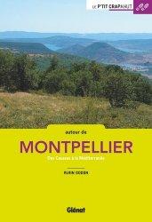 Dernières parutions dans Le p'tit crapahut, Autour de Montpellier
