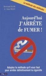 Dernières parutions dans City poche, Aujourd'hui, j'arrête de fumer !