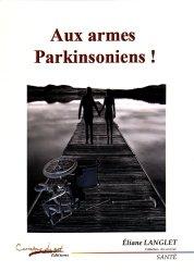Dernières parutions dans Arc-en-ciel, Aux armes, Parkinsoniens !
