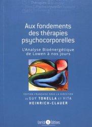 Nouvelle édition Aux fondements des thérapies psychocorporelles