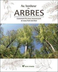 Souvent acheté avec Votre jardin de curé, le Au bonheur des arbres : histoires et bienfaits de 50 espèces