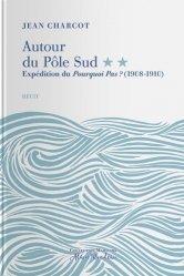 Dernières parutions sur Récits de mer, Autour du Pôle Sud