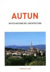Souvent acheté avec Paris, petite histoire de l'architecture, le Autun, petite histoire de l'architecture