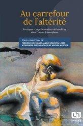 Dernières parutions dans psychologie, Au carrefour de l'altérité. Pratiques et représentations du handicap dans l'espace francophone