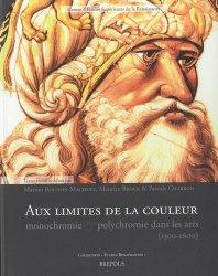 Dernières parutions dans Etudes renaissantes, Aux limites de la couleur. Monochromie et polychromie dans les arts (1300-1600)