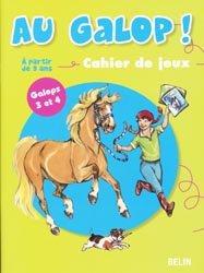 Souvent acheté avec Le mémento de l'équitation Galops 1 à 7, le Au galop ! Cahier de jeux Galops 3 et 4