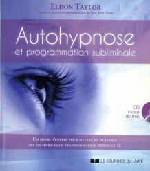 Dernières parutions sur Hypnose, Autohypnose et programmation subliminale