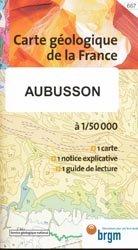 Dernières parutions dans Carte géologique de la France à 1/50 000, Aubusson