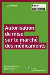 Dernières parutions sur Médicaments - Ordonnances, Autorisation de mise sur le marché des médicaments