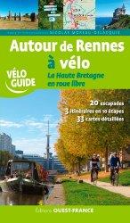 Dernières parutions dans Tourisme, Autour de Rennes à vélo, Haute Bretagne en roue libre