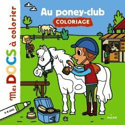 Dernières parutions sur Equitation pour les enfants, Au poney-club