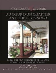 Dernières parutions dans Archéologie et culture, Au coeur d'un quartier antique de Condate