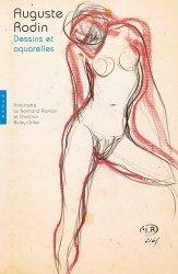 Dernières parutions sur Aquarelle, Auguste Rodin. Dessins et aquarelles, Edition 2017