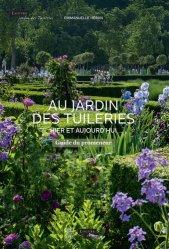Souvent acheté avec Giverny , le Au jardin des Tuileries.