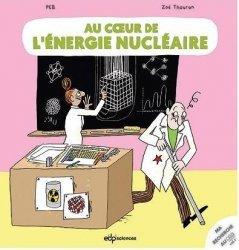 Dernières parutions sur Énergies, Au coeur de l'énergie nucléaire
