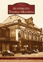 Dernières parutions dans Mémoire en Images, Austerlitz-Tolbiac-Masséna