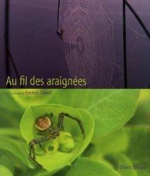 Souvent acheté avec Quelle est cette araignée ?, le Au fil des araignées