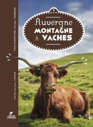 Dernières parutions sur Vache, Auvergne, montagne à vache