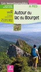 Dernières parutions dans Les incontournables, Autour du lac du Bourget