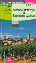 Dernières parutions dans Les incontournables, Autour de Bordeaux & bassin d'Arcachon
