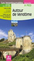 Dernières parutions sur Centre Val-de-Loire, Autour de Vendôme