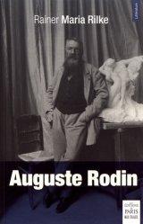 Dernières parutions dans Littérature, Auguste Rodin