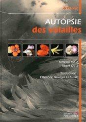Dernières parutions sur Biologie  - Toxicologie - Virologie - Parasitologie, Autopsie des volailles