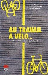 Dernières parutions dans Espaces, mobilités et sociétés, Au travail à vélo...