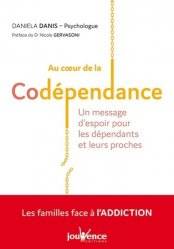 Dernières parutions sur Dépendance, Au coeur de la codépendance