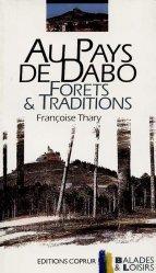 Dernières parutions dans Balades et loisirs, Au pays de Dabo Forêts et traditions