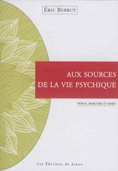 Aux sources de la vie psychique (Vénus, Mercure et Mars)
