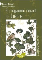 Au royaume secret du lierre