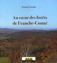 Dernières parutions sur A la campagne - En forêt, Au coeur des forêts de Franche-Comté