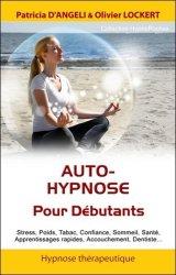 Souvent acheté avec SSIAP 2, le Auto-hypnose pour les débutants