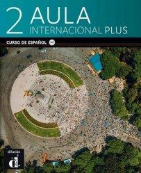 Dernières parutions sur Méthodes de langue (scolaire), Aula internacional plus 2 - livre de l'élève