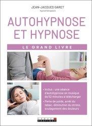 Dernières parutions dans Le grand livre, Autohypnose et hypnose